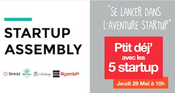 Startup Assembly : pourquoi vous devriez venir nous voir le 28 Mai 2015